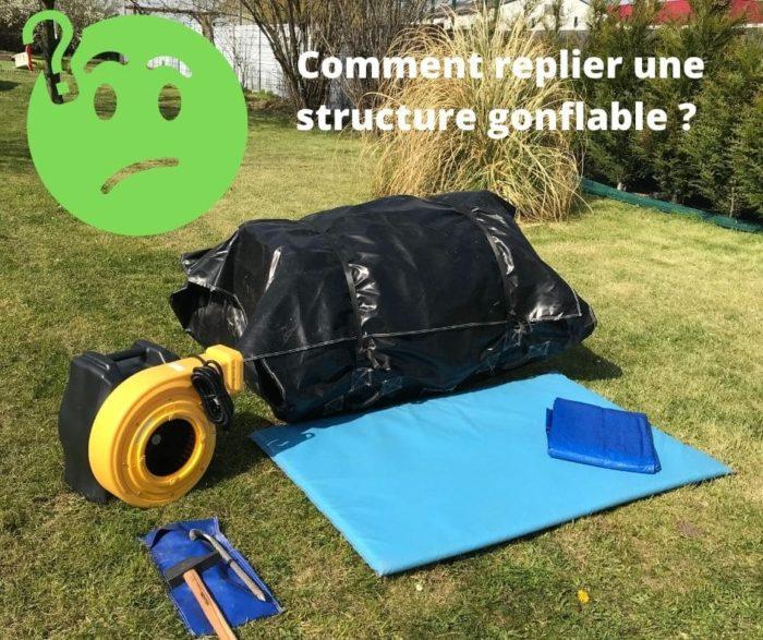 Comment replier un château gonflable ?